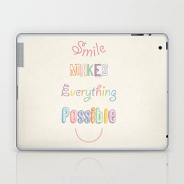 Smile makes everything possible Laptop & iPad Skin