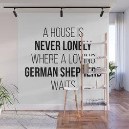 German Shepherd Cute Quote Wall Mural