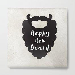 Happy New Beard Metal Print