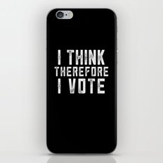 I Think Therefore I Vote (on black version) iPhone & iPod Skin