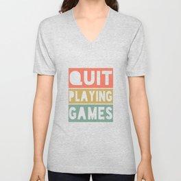 Quit Playing Games retro 90s music lover Unisex V-Neck