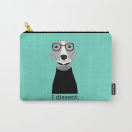 Ruth Bader Ginsburg Greyhound I Dissent Carry-All Pouch