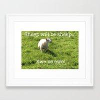 sayings Framed Art Prints featuring Ewe Be Ewe! (S050915ebe) by Tru Images Photo Art