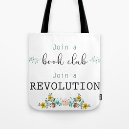 Join a Revolution Tote Bag
