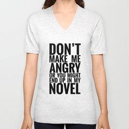 Don't Make Me Angry Unisex V-Neck