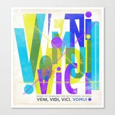 Veni, Vidi, Vici. Vomui. #2 Canvas Print