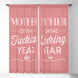 Mother Of The Fucking Year, Funny Saying Blackout Curtain