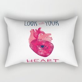Look with your heart Rectangular Pillow