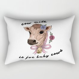 Cow Milk is for Baby Cows Rectangular Pillow