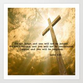Luke 6:37 Art Print