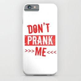 Don't Frank Me Jokes Humor Gift iPhone Case