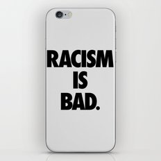 Racism is Bad. iPhone & iPod Skin
