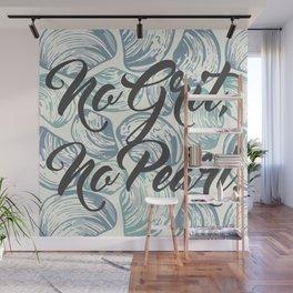 No Grit, No Pearl. Wall Mural