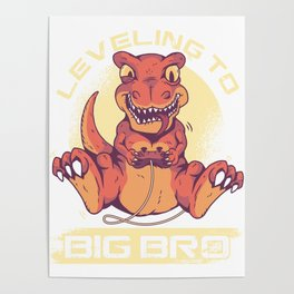Cool First Time Brother Dinosaur Leveling To Big Bro Family Siblings Poster