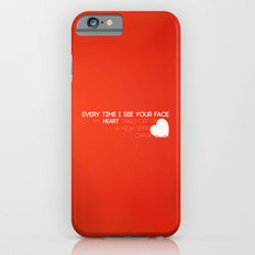 EVERY TIME iPhone 6 Slim Case