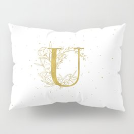Letter U Gold Monogram / Initial Botanical Illustration Pillow Sham