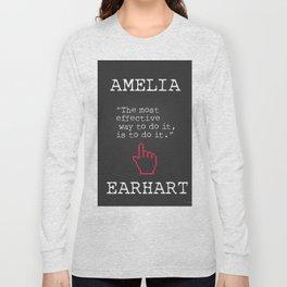 Amelia Earhart quote Long Sleeve T-shirt