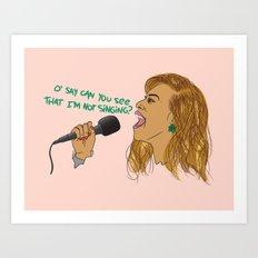 O' SAY CAN U SING Art Print