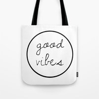 good vibes Tote Bags featuring Good Vibes by Efty