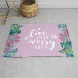 Live More and Worry Less Rug