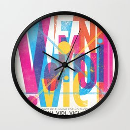Veni, Vidi, Vici. Vomui. Wall Clock