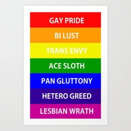 7 Deadly Queers Art Print