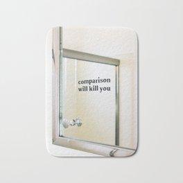 Comparison Will Kill You Bath Mat