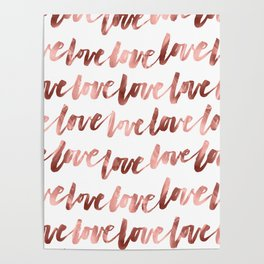 Love Script Rose Gold Typography Pattern 2 Poster