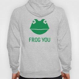 Frog You Hoody