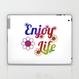 Enjoy Life Laptop & iPad Skin