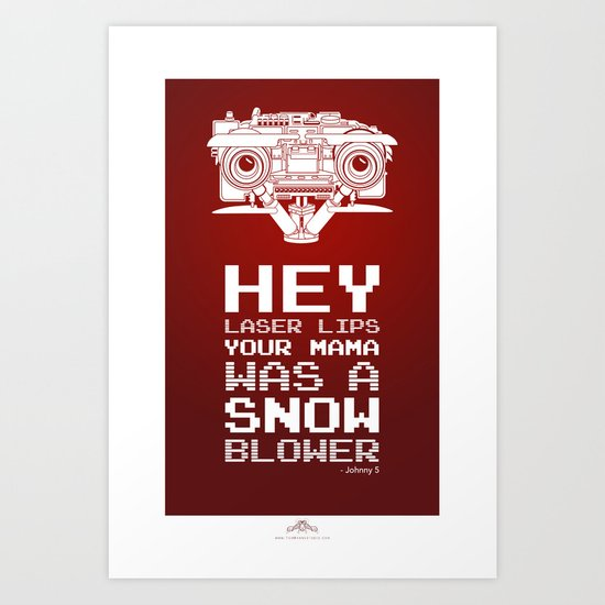 "Johnny 5 ""Laser Lips Red Edition"" Art Print"