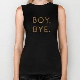 Boy, Bye - Vertical Biker Tank