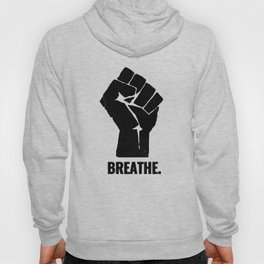 Breathe Black Lives Matter George Floyd Hoody