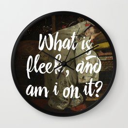 what is fleek and am i on it Wall Clock