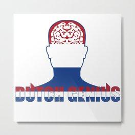 Dutch Genius Gift T-Shirtx1 Metal Print