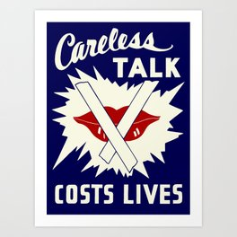 Careless talk costs lives Art Print