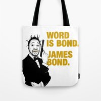 james bond Tote Bags featuring Word is bond. James Bond. by Chris Piascik