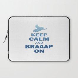 KEEP CALM AND BRAAAP ON Laptop Sleeve