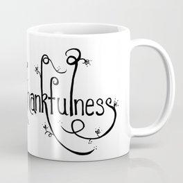 Thankfulness Coffee Mug