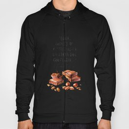 Fernando Pessoa - quote about chocolate Hoody