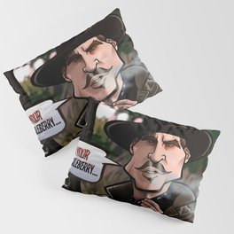 I'm Your Huckleberry (Tombstone) Pillow Sham