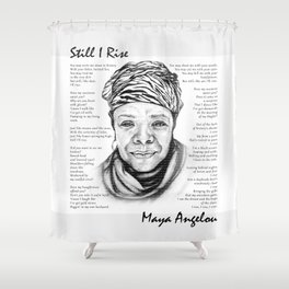 Still I Rise Print Maya Angelou Poem Shower Curtain