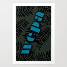 Wepa Art Print