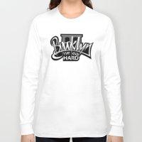 brooklyn Long Sleeve T-shirts featuring BROOKLYN by DaeSyne Artworks