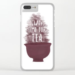 Always Time For Tea Clear iPhone Case