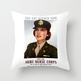 You Are Needed Now -- Join The Army Nurse Corps Throw Pillow