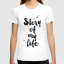 "One Direction quote from the song title ""Story of my life"" T-shirt"