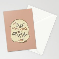 take some time to breathe Stationery Cards