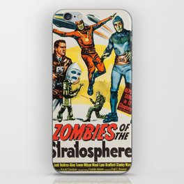 Vintage poster - Zombies of the Stratosphere iPhone Skin