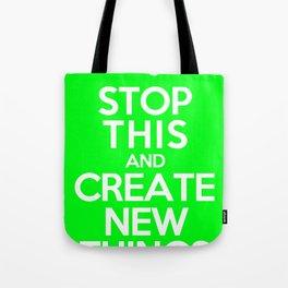 Stop This (Green) Tote Bag